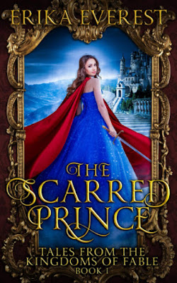 The Scarred Prince by Erika Everest