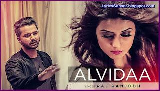 Alvida – Raj Ranjodh