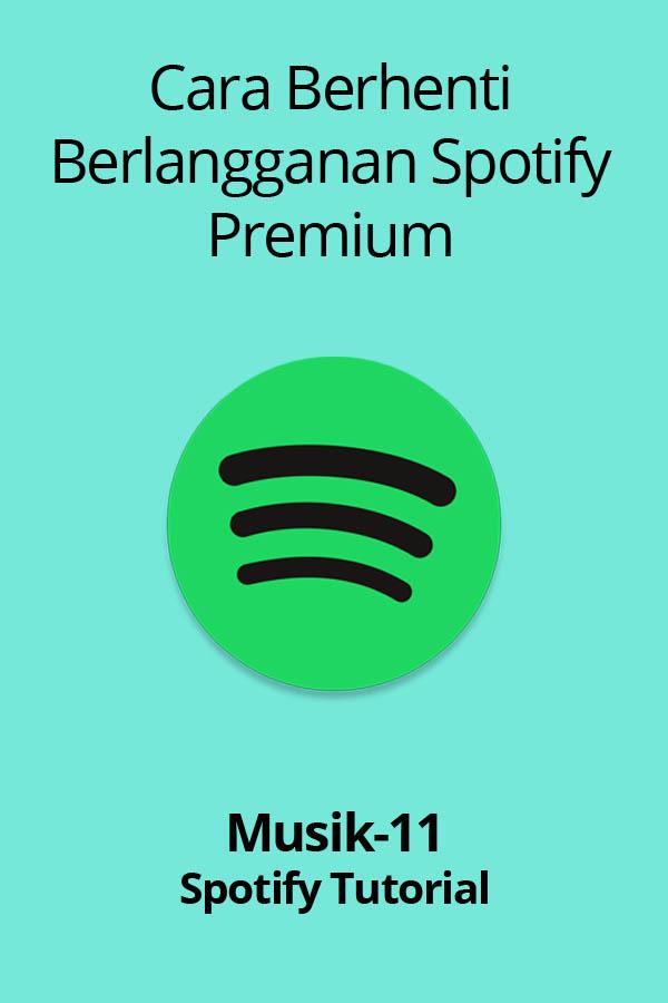 Cara Membatalkan Langganan Spotify 2020 Musik 11