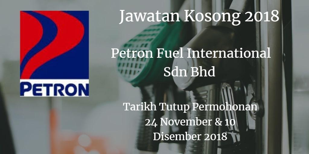 Jawatan Kosong Petron Fuel International Sdn Bhd 24 & 10 Disember 018
