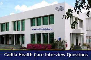 Cadila Health Care Interview Questions