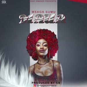 Download Audio | Msaga Sumu - Maua