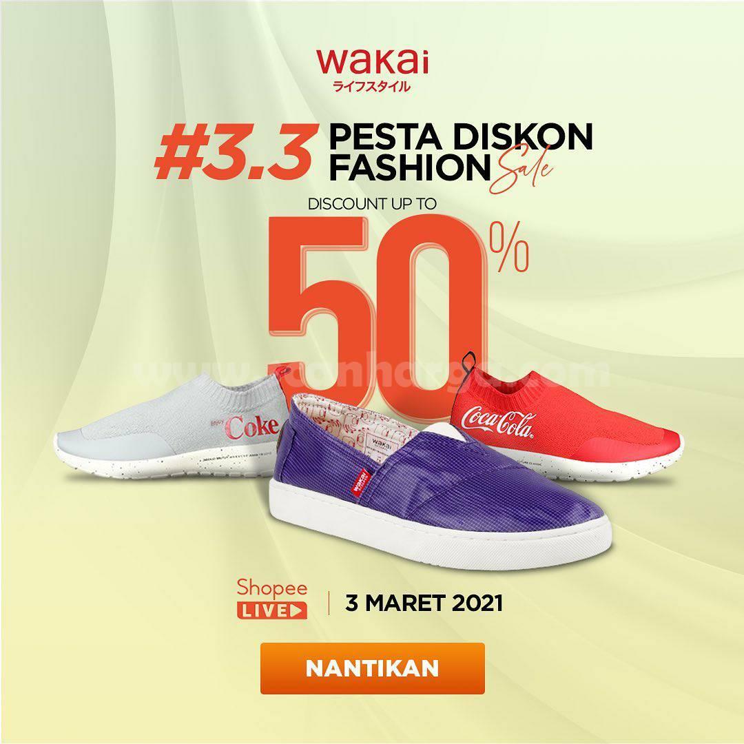 WAKAI Promo #3.3 PESTA DISKON FASHION SALE! DISCOUNT Up to 50%