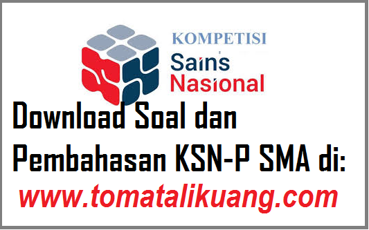 soal pembahasan ksn-p sma tahun 2020 tingkat provinsi pdf tomatalikuang.com