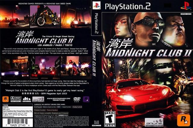 Descargar Midnight Club II playstation 2 iso ntsc pal: Es un videojuego de carreras desarrollado y publicado por Rockstar San Diego (anteriormente Angel Studios). Es la primera secuela de Midnight Club: Street Racing, publicado para la consola PlayStation 2, Xbox y Microsoft Windows. Los jugadores pueden correr a través de ciudades basado en Los Ángeles, París y Tokio. El juego también cuenta con un componente multijugador online. Es el segundo juego de la franquicia Midnight Club, seguido de Midnight Club 3: DUB Edition.