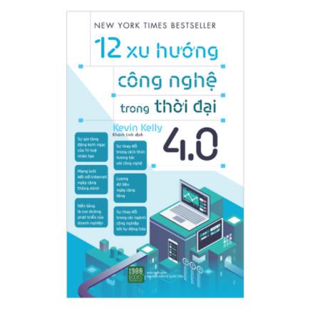 12 Xu Hướng Công Nghệ Trong Thời Đại 4.0 ebook PDF-EPUB-AWZ3-PRC-MOBI