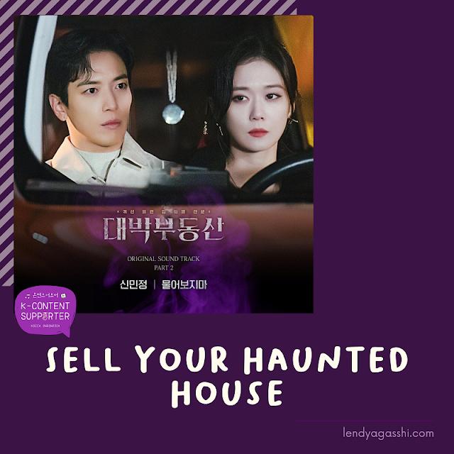 Review dan Sinopsis Drama Sell Your Haunted House/ Daebak Real Estate
