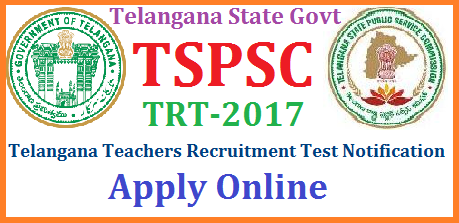 TRT Telangana Teachers Recruitment Test Notification for SGT SA LP PET Vacancies by TSPSC Eligibility Syllabus Apply Online @tspsc.gov.in Telangana TRT 2017 Notification for SGTs SA LPs PETs from TSPSC | TSPSC Teachers Recruitment Test 2017 SGT SA LPs PETs Vacancies Notification | Telangana State Public service Commission framed guidelines Notification Eligibility criteria Syllabus Scheme of Examination Selection procedure | Teachers recruitment Test OR Teachers Selection Test Notification in Telangana for School Assistants Language pandits Secondary Grade teachers  in Telangana will be issued by Telangana Public Service Commission, The Official TS Govt recruitment organisation TSPSC | Telangana TET exam for Paper I and Paper II will be held on 3.07.2017 and Results will anounced  on 05.08.2017. Telangana Officials are planning to issue TRT Notification immediately after releasing TSTET 2017 Results trt-telangana-teachers-recruitment-test-notification-sgt-sa-lp-pet-vacancies-apply-online