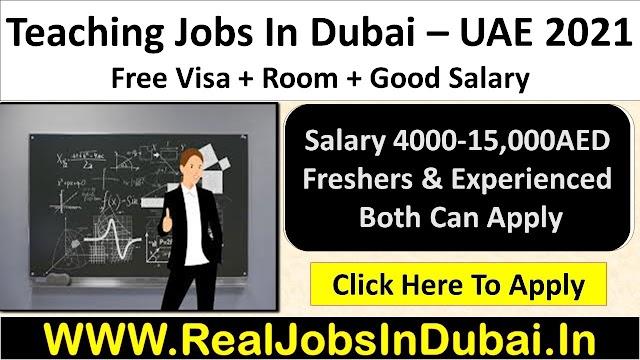 Teaching Jobs In Dubai - UAE 2021