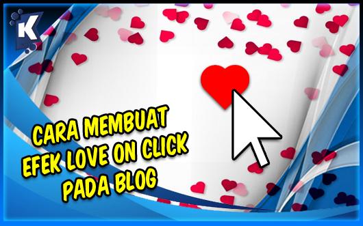 Cara Membuat Efek Love on Click pada Blog (Klik Kursor ada Love-Love nya)
