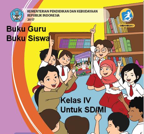 Buku Guru Dan Buku Siswa K13 Kelas 4 SD/MI Terbaru