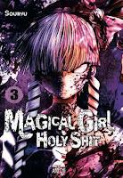 Magical Girl Holy Shit #3 - Arechi Manga