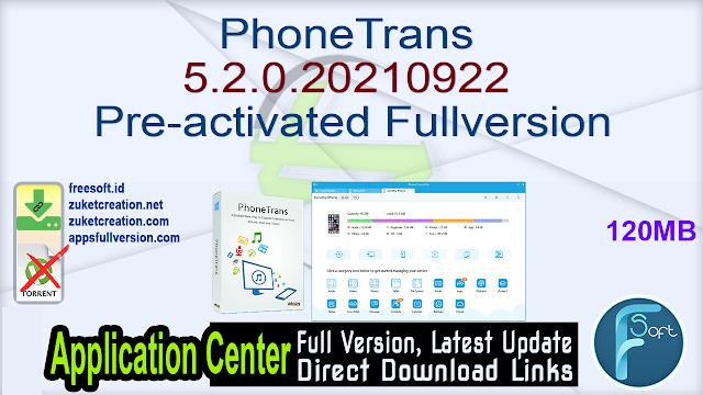 PhoneTrans 5.2.0.20210922 Pre-activated Fullversion
