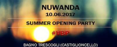 10/06 - #VBP [ Video Beach Party ] - SUMMER OPENING PARTY 2017