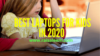 Best Laptops For Kids In 2020