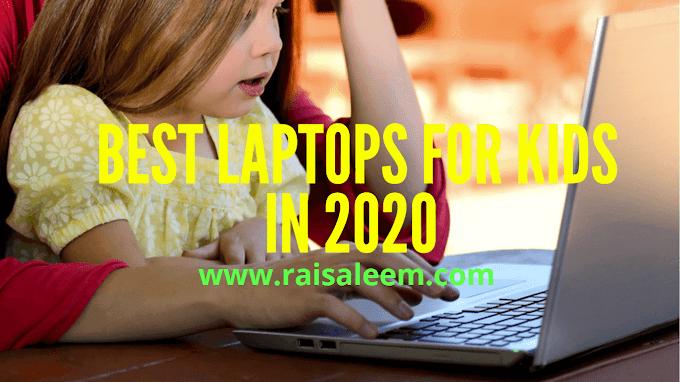 Best Laptops For Kids In 2020  [Best Laptop Buyer's Guide]