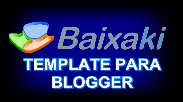 Template do Baixaki Download Para Blogger