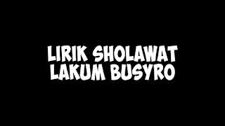 lirik sholawat lakum busyro