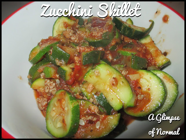Zucchini Skillet, A Glimpse of Normal