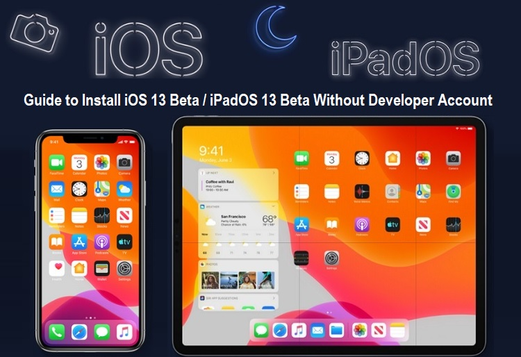 Install iOS 13 Beta or iPadOS 13 Beta Without Developer Account