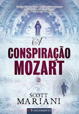 A Conspiração Mozart (Ben Hope 2), de Scott Mariani - Editora Fundamento
