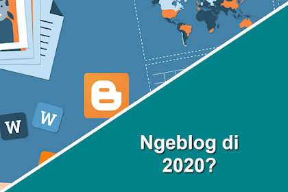 Mulai Ngeblog Lagi di Tahun 2020!