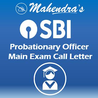 SBI | PO Main Exam Call Letter