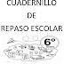 CUADERNILLO DE REPASO ESCOLAR  6º PRIMARIA