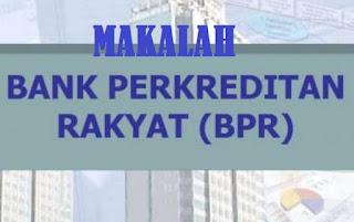 Makalah Bank Perkreditan Rakyat