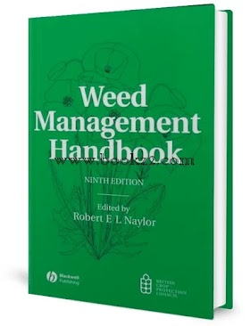 Weed Management Handbook 9th edition by Robert E.L. Naylor