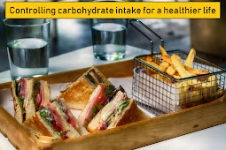 Controlling carbohydrate intake for a healthier life