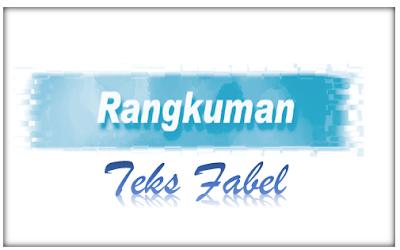 Rangkuman Materi Teks Fabel, Imbuhan Meng-, dan Buku Harian | Bahasa Indonesia SMP Revisi