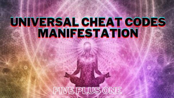 Universal_Cheat_Codes_Manifestation