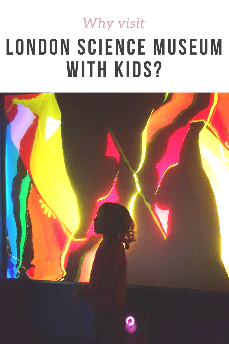 Why visit London Science Museum with kids - best tips on what to do and see from 2021 onwards