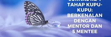 Jurnal ke-1 Tahap Kupu-kupu: Berkenalan dengan Mentor dan 5 Mentee