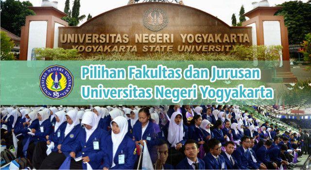 Pilihan Fakultas & Jurusan Universitas Negeri Yogyakarta (UNY)