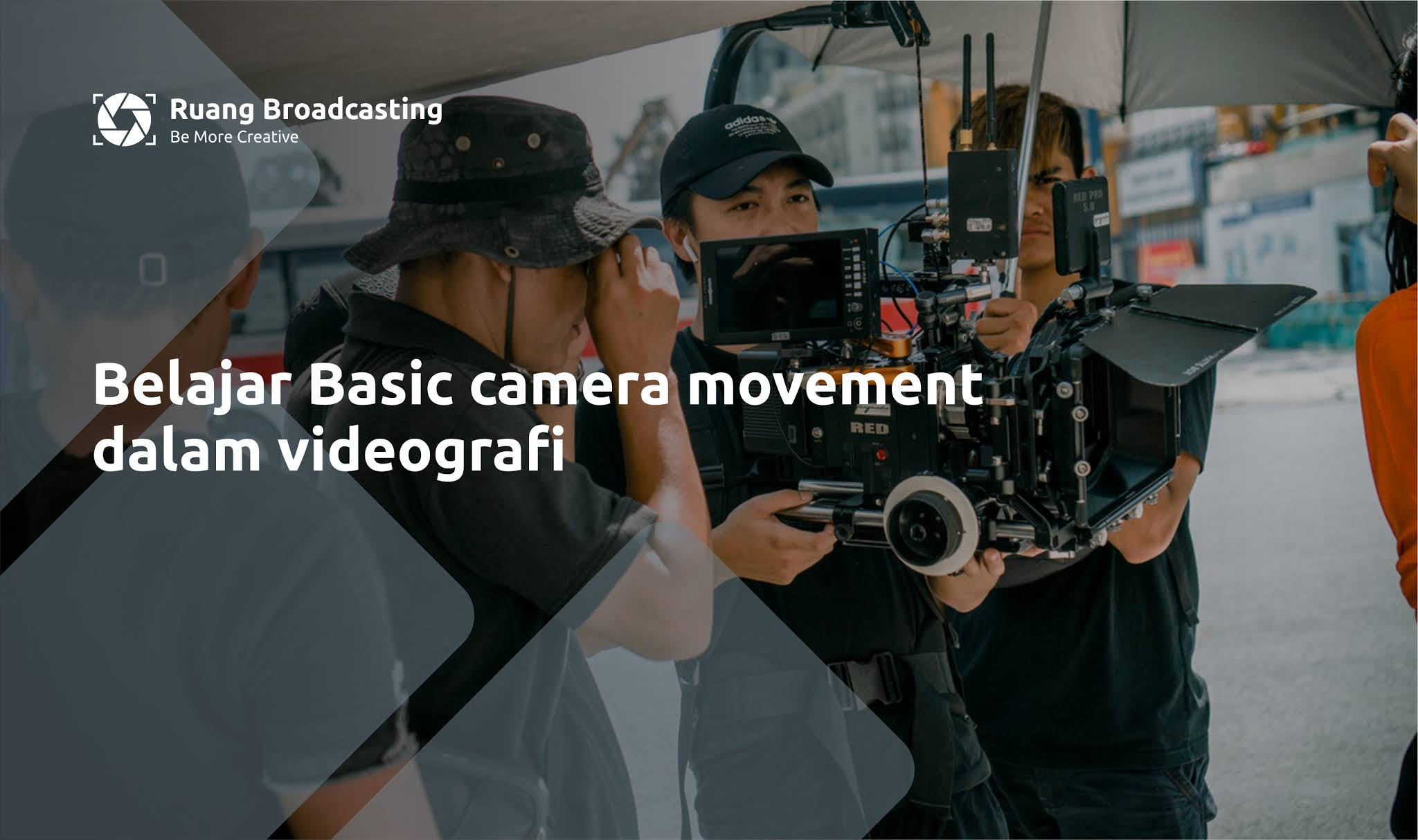 Camera movement dalam videografi