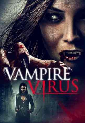 Download [18+] Vampire Virus (2020) English 480p 348mb || 720p 590mb