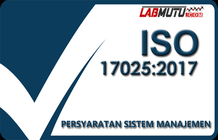 persyaratan sistem manajemen iso 17025