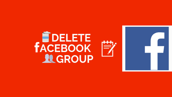 How Do I Delete A Group I Created On Facebook<br/>