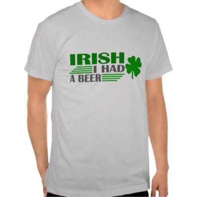 Irish I Had A Beer - Funny St Patricks Day Tee