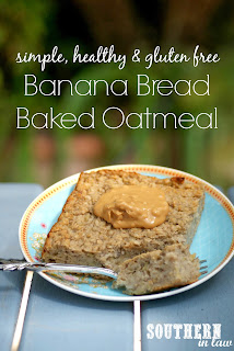 Healthy Banana Bread Baked Oatmeal Recipe Gluten Free
