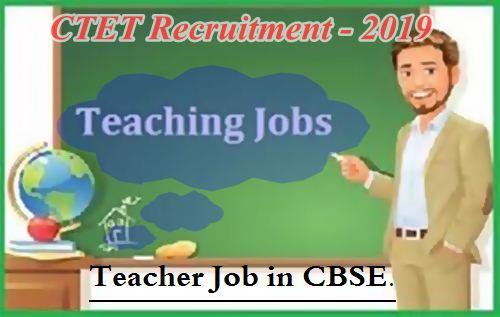 CTET Recruitment - 2019.