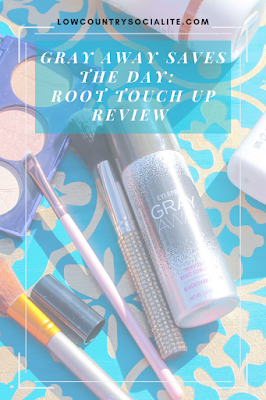 Gray Away Saves the Day:  Root Touch Up Review, Gray Hair Root Touch Up,  The Low Country Socialite, Plus Size Blogger, Savannah Georgia, Hinesville Georgia, Kirsten Jackson