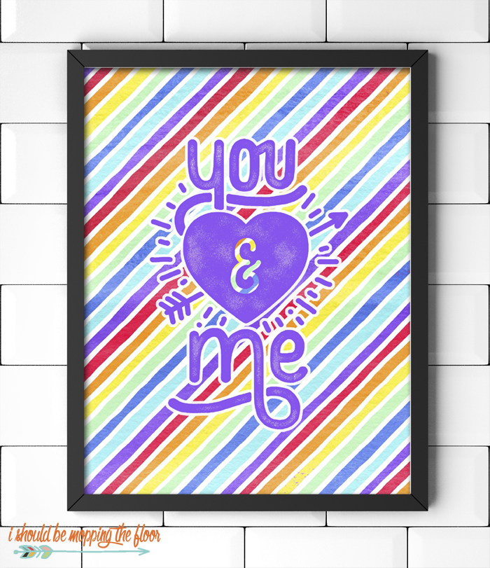 You and Me Rainbow Printable