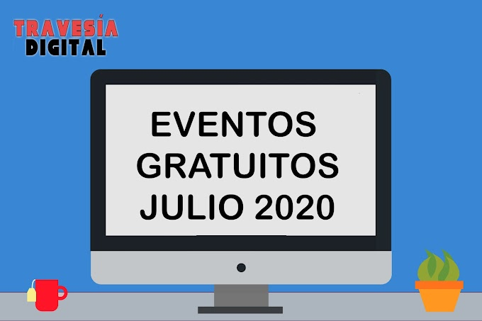 Eventos gratuitos online sobre seguridad y tecnología en Julio 2020