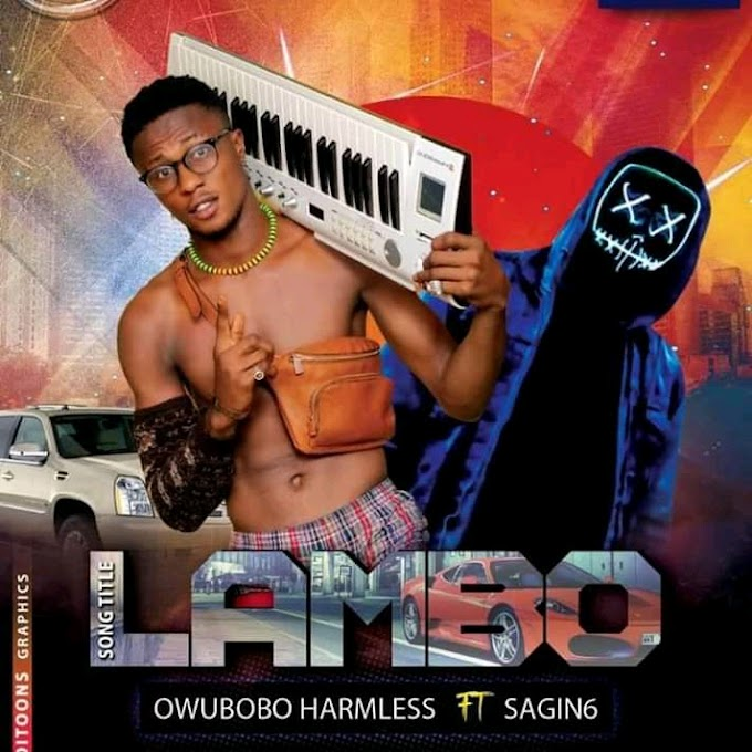 (Music) Owubobo ft. Sargin6 - LAMBO