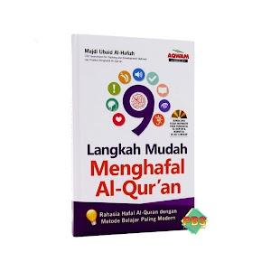 9 Langkah Mudah Menghafal Al-Qur'an Aqwam