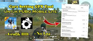Cara Setting GFX Tool Untuk Game PUBG Mobile Lite