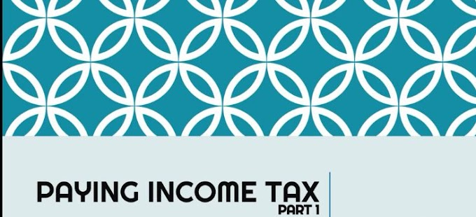 Paying Income Taxes - Part 1